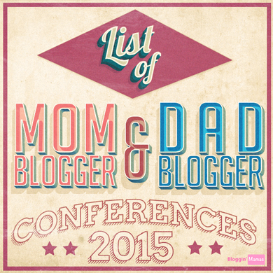 Blogging and Social Media Conferences for mom bloggers and dad bloggers for 2015