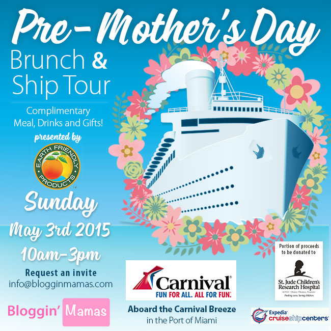 Bloggin' Mamas and Carnival Cruiselines Pre-Mother's Day Brunch 5-3-15 presented by Earth Friendly Products