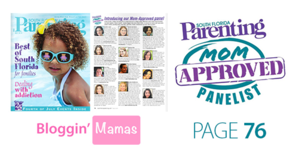 South Florida Parenting Magazine Mom Approved Panel announced on page 76 of the July issue