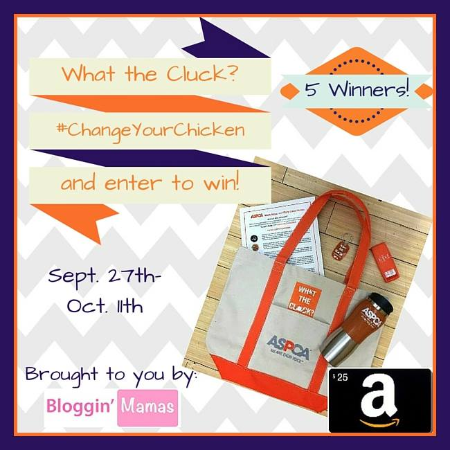 Change Your Chicken and Win an ASPCA Giftpack and maybe even a $25 Amazon Giftcard. Eds 10-11-15. US 18+.