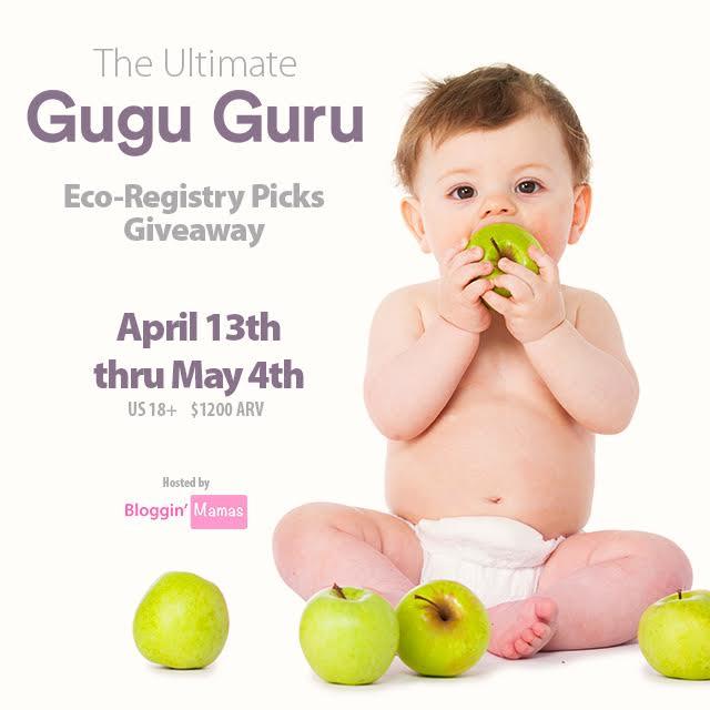 The Ultimate Gugu Guru Eco-Registry Picks Giveaway- ARV $1200- Ends 5/4/16- US 18+