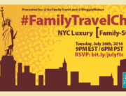 Family Travel Chat Tonight 7-26-16 at 9p ET NYC Luxury, Family-Style