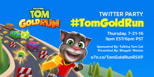Talking Tom Gold Run Twitter Party 7-21-16 at 9p ET o7n.co/TomGoldRunRSVP