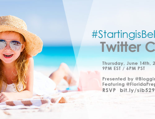 529 Summer Jump-Start Starting is Believing Twitter Chat 6-14-18 at 9p ET