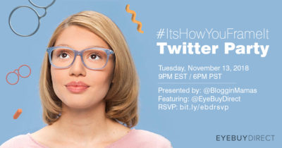 EyeBuyDirect #ItsHowYouFrameIt Twitter Party 11-13-18 at 9p ET