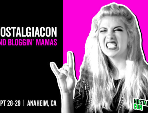 Bloggin' Mamas Named Media Partner for NostalgiaCon 80s Pop Culture Convention